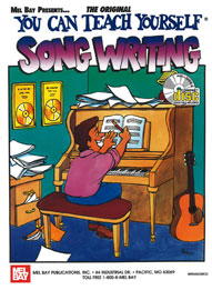 Mel Bay: You Can Teach Yourself Song Writing (with CD)