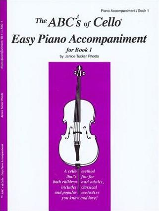 ABCs of Cello Easy Piano Accompaniment for Book 1