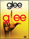 Glee: Piano/Vocal/Guitar Songbook