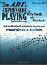 Art of Expressive Playing Woodwinds and Mallets