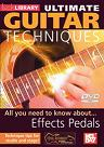 Mel Bay: Ultimate Guitar Techniques- Effects Pedals DVD