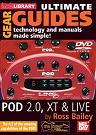 Mel Bay: Ultimate Gear Guides- POD 2.0, XT & Live DVD